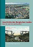 Geschichte des Bergischen Landes: Band 2: Das 19. und 20. Jahrhundert (Bergische Forschungen, Band 32)