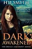 Dark Awakened (The Devil's Assistant) (Volume 2)