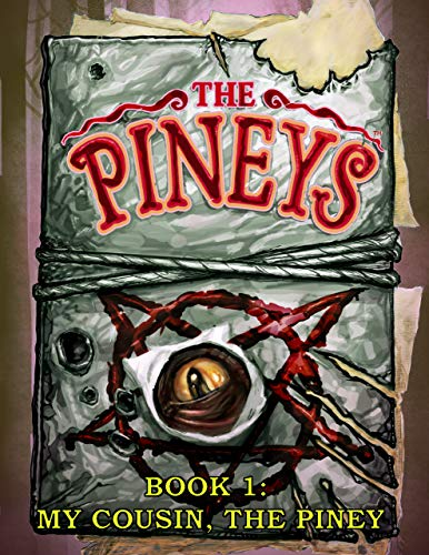 The Pineys: Book 1:  My Cousin, the Piney by [DiGerolamo, Tony]
