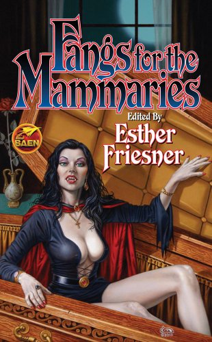 book cover of Fangs for the Mammaries