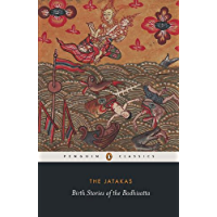 THE JATAKAS: Birth Stories of Bodhisatta (Penguin Classics)