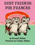 Best Friends for Frances, Russell Hoban, 0064430081