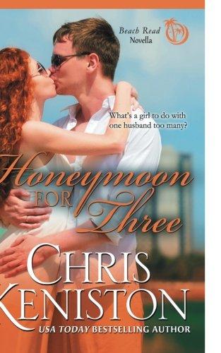 Honeymoon For Three (Honeymoon Series) (Volume 2)