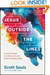 Jesus Outside the Lines: A Way Forwar...