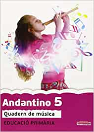 Andantino 5. Quadern de música: Música. Tercer cicle de