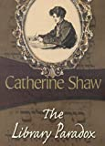 Library Paradox, Catherine Shaw, 1934609110