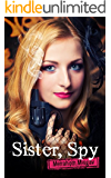 Sister, Spy: A Thrilling Espionage Action Novel (Mystery & suspense)