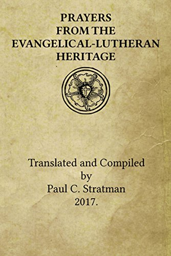 Prayers from the Evangelical-Lutheran Heritage by [Stratman, Paul]
