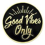 PinMart's Good Vibes Only Motivational Enamel Lapel Pin