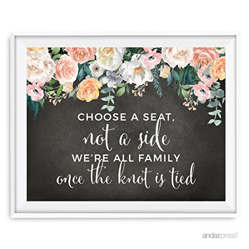 Andaz Press Peach Chalkboard Floral Garden Party Wedding Collection, Party Signs, Choose a Seat, Not a Side, We're all Family Once the Knot is Tied, 8.5x11-inch, 1-Pack