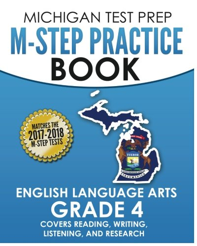 MICHIGAN TEST PREP M-STEP Practice Book English Language Arts Grade 4: Covers Reading, Writing, Listening, and Research