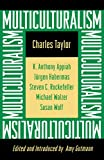 Multiculturalism: Expanded Paperback Edition (The University Center for Human Values Series Book 15)