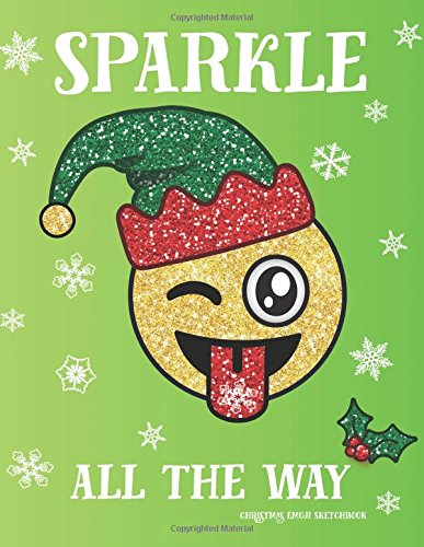 Christmas Emoji Sketchbook Sparkle All the Way: Santa