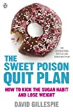 img - for The Sweet Poison Quit Plan book / textbook / text book