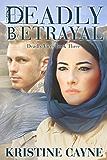 Deadly Betrayal (Deadly Vices Book 3)
