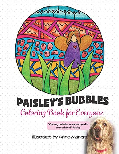 - Paisley's Bubbles Coloring Book for Everyone