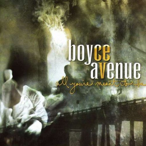 Boyce Avenue - All You