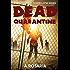 Dead Quarantine (Zombieclypse Book 1)
