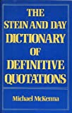 Stein and Day Dictionary of Definitive Quotations 9780812828641