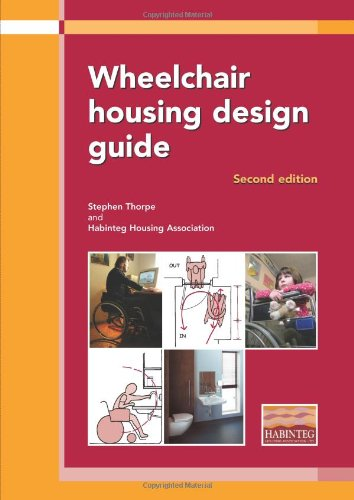 Wheelchair housing design guide (Ep) Stephen Thorpe