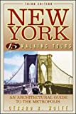 img - for New York: 15 Walking Tours, An Architectural Guide to the Metropolis book / textbook / text book