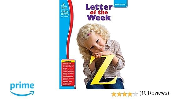 Letter of the Week, Grades Preschool - K (Early Years): Carson ...