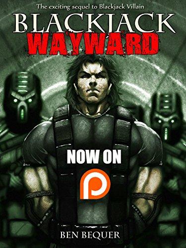 Blackjack Wayward (The Blackjack Series Book 2) (Blackjack Science)