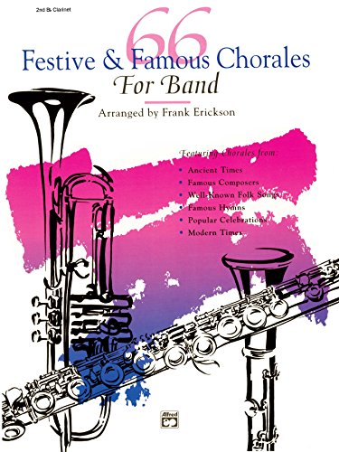 66 Festive and Famous Chorales for Band for 2nd Clarinet ()
