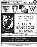 Survival, Evasion, Resistance and Escape: Student Handbook, U. S. Navy U.S. Navy and Marine Corps, 1492740942