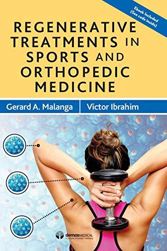 (Regenerative Treatments in Sports and Orthopedic Medicine)