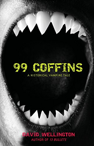 99 Coffins: A Historical Vampire Tale (Laura Caxton Vampire)