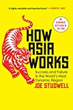 How Asia Works: Success and Failure in the World's Most Dynamic Region Pdf