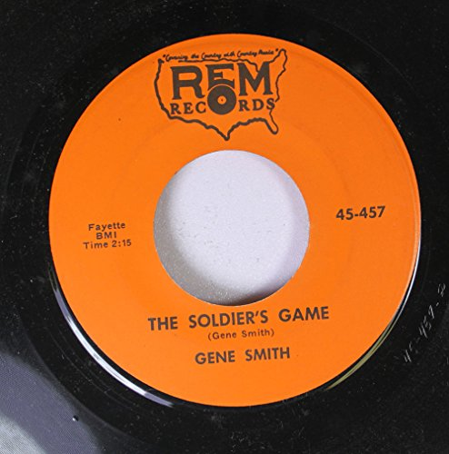 Soldier Signed - GENE SMITH 45 RPM THE SOLDIER'S / I SIGNED MY LIFE AWAY