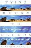Tying Rocks to Clouds, William Elliott, 0385481918