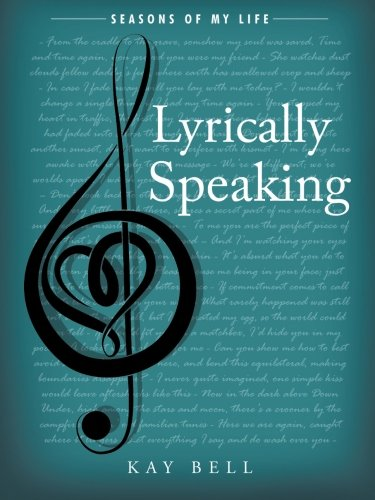 Lyrically Speaking: Seasons Of My Life