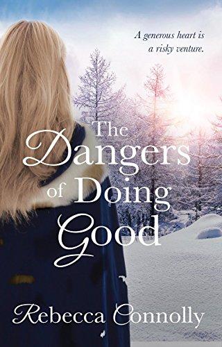 The Dangers of Doing Good (Arrangements, Book 4)