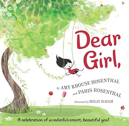 By Amy Krouse Rosenthal  Dear Girl  Hardcover  2017 By Amy Krouse Rosenthal  Author   Hardcover