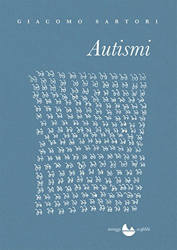Autismi (Italian Edition) by [Giacomo Sartori]