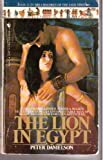 The Lion in Egypt, Peter Danielson, 0553241141