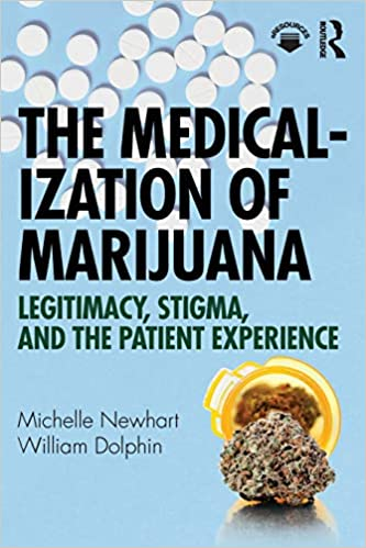 Image result for The Medicalization of Marijuana: Legitimacy, Stigma, and the Patient Experience