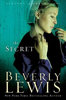 The Secret (Seasons of Grace Book #1) by [Lewis, Beverly]