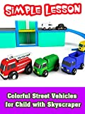 Colorful Street Vehicles for Child with Skyscraper