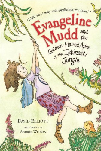 Download Evangeline Mudd and the Golden-Haired Apes of the Ikkinasti Jungle ebook