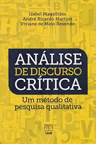 Análise de Discurso Crítica. Um Método de Pesquisa Qualitativa