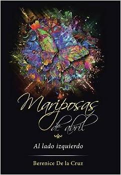 Book Mariposas de abril: Al lado izquierdo