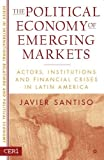 img - for Political Economy Of Emerging Markets: 1st (First) Edition book / textbook / text book