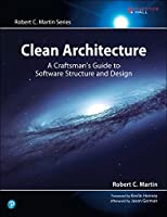 Clean Architecture: A Craftsman's Guide to Software Structure and Design Front Cover