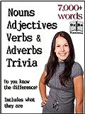 Nouns, Adjectives, Verbs and Adverbs Trivia