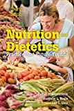 Nutrition & Dietetics: Practice and Future Trends
