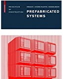 Prefabricated Systems: Principles of Construction